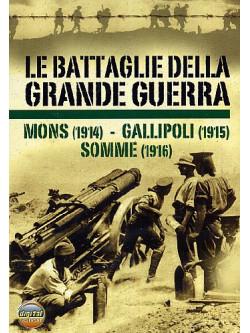 Battaglie Della Grande Guerra 01 (Le) - Mons / Gallipoli / Somme