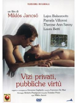 Vizi Privati, Pubbliche Virtu'