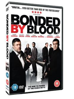 Bonded By Blood [Edizione: Regno Unito]