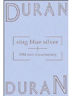 Duran Duran - Sing Blue Silver (1984 Tour Documentary)