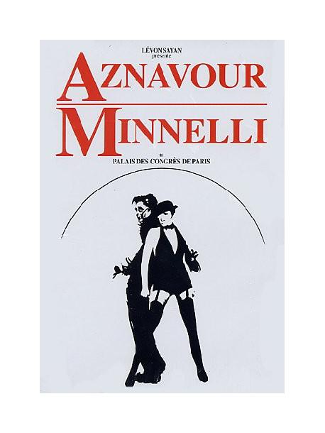 Charles Aznavour & Liza Minnelli - Live Au Palais Des Congres De Paris