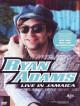 Ryan Adams - Live In Jamaica