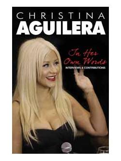 Christina Aguilera - In Her Own Words [Edizione: Regno Unito]