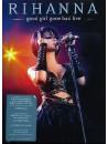 Rihanna - Good Girl Gone Bad Live
