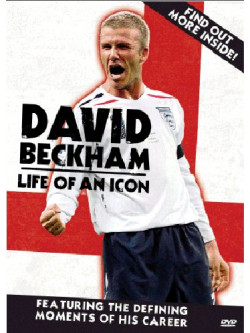 David Beckham - Life Of An Icon