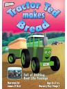 Tractor Ted Makes Bread [Edizione: Regno Unito]
