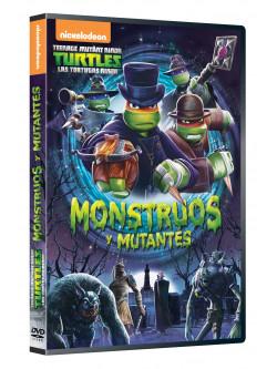 Racconti Delle Teenage Mutant Ninja Turtles (I) - Mostri E Mutanti