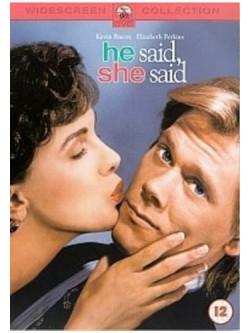 He Said, She Said [Edizione: Regno Unito] [ITA]