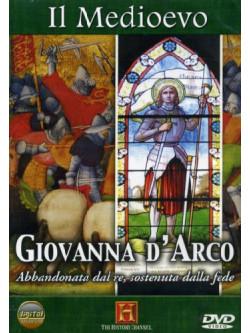 Medioevo (Il) - Giovanna D'Arco