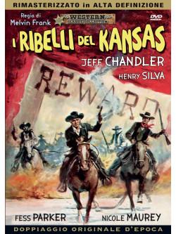 Ribelli Del Kansas (I)
