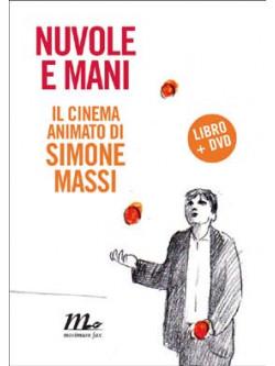 Nuvole E Mani - Il Cinema Animato Di Simone Massi (Dvd+Libro)