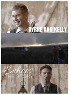 Byrne / Kelly - Echoes: The Story [Edizione: Stati Uniti]