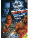 Wrestling 01 - Destiny Is On... The Ring