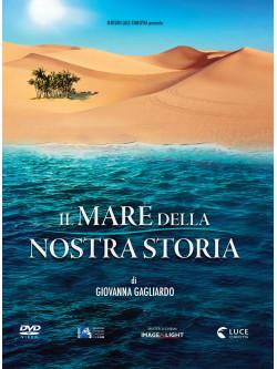 Mare Della Nostra Storia (Il)