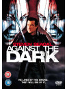 Against The Dark [Edizione: Regno Unito] [ITA]