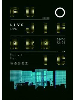 Fujifabric - Live At Shibuya Koukaidou