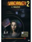 Vacancy 2 - L'Inizio