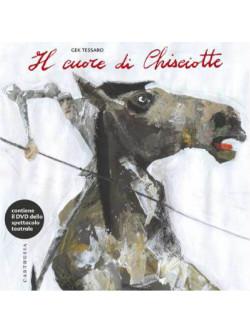 Gek Tessaro - Il Cuore Di Chisciotte (Dvd+Libro)