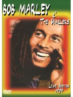 Bob Marley & The Wailers - Live Boston 1979