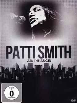 Patti Smith - Ask The Angel