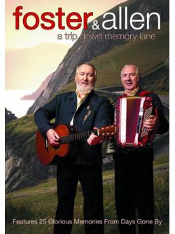 Foster & Allen - A Trip Down Memory Lane