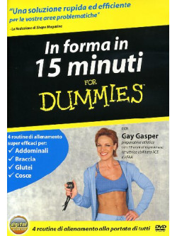 For Dummies - In Forma In 15 Minuti