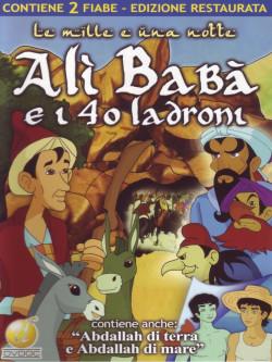 Alì Baba' E i 40 Ladroni + Abdallah di Terra E Abdallah Di Mare