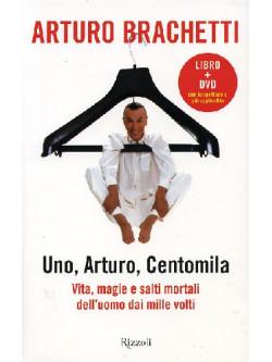 Arturo Brachetti - Uno, Arturo, Centomila (Dvd+Libro)