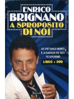 Enrico Brignano - A Sproposito Di Noi (Dvd+Libro)
