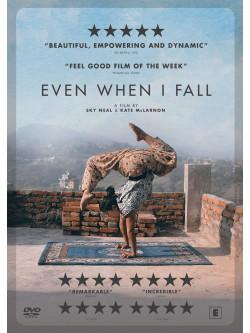 Even When I Fall [Edizione: Regno Unito]