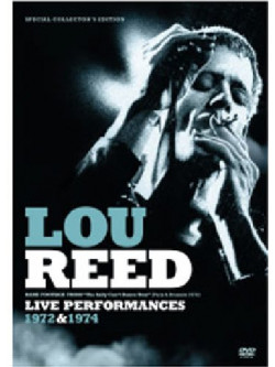 Lou Reed - Live Performances 1972-1974 (Dvd+Cd)