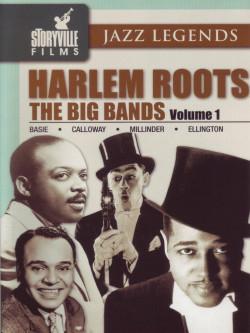 Harlem Roots 01 - The Big Bands