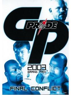 Gp Pride 2003 - Grand Prix - Final Conflict [Edizione: Francia]
