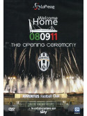 Juventus - Welcome Home 08/09/11 The Opening Ceremony