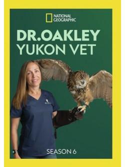 Dr Oakley Yukon Vet: Season 6 (2 Dvd) [Edizione: Stati Uniti]