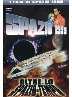Spazio 1999 - Oltre Lo Spazio-Tempo