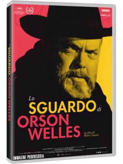 Sguardo Di Orson Welles (Lo)