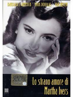 Strano Amore Di Martha Ivers (Lo)