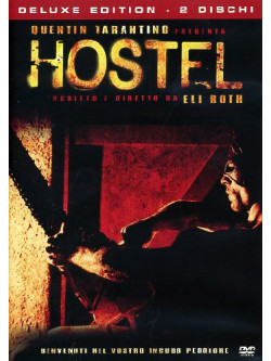 Hostel (Deluxe Edition) (2 Dvd)