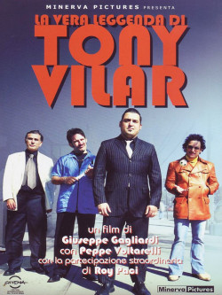 Vera Leggenda Di Tony Vilar (La)