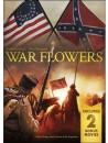 War Flowers [Edizione: Stati Uniti]