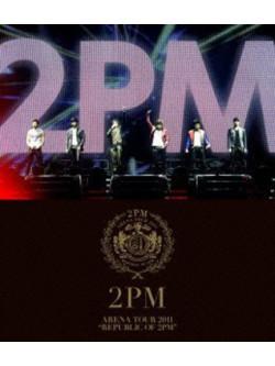 2Pm - Arena Tour 2011: Republic Of 2Pm