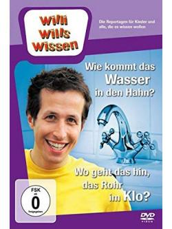 Willi Wills Wissen: Wie Kommt Das Wasser In Den Hahn [Edizione: Germania]