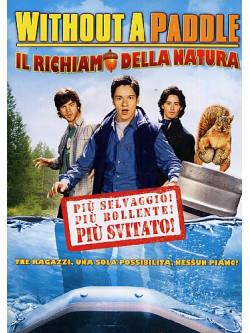 Without A Paddle - Il Richiamo Della Natura
