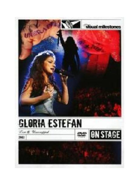 Gloria Estefan - Live & Unwrapped (Visual Milestones)