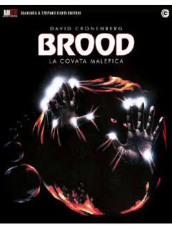 Brood (The) - La Covata Malefica