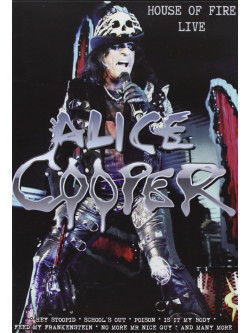 Alice Cooper - House Of Fire - Live