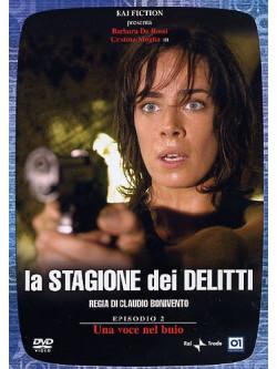 Stagione Dei Delitti (La) - Episodio 02