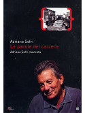 Parole Del Carcere (Le) - Adriano Sofri Racconta