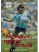 Maradona - I Grandi Momenti